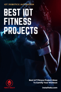 Best IoT Fitness Project Ideas